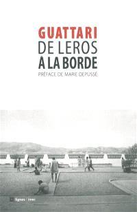 De Leros à La Borde; Précédé de Journal de Leros