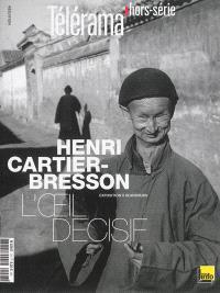 Télérama, hors série, Henri Cartier-Bresson, L'oeil décisif : exposition à Beaubourg