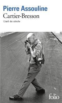 Henri Cartier-Bresson : l'oeil du siècle
