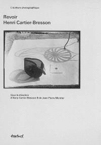 Revoir Henri Cartier Bresson