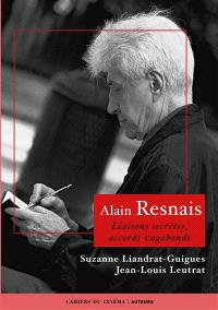 Alain Resnais : liaisons secrètes, accords vagabonds