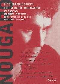 Les manuscrits de Claude Nougaro : chansons, poèmes, dessins