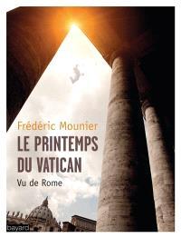 Le printemps du Vatican : vu de Rome