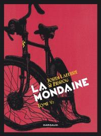 La mondaine. Volume 1