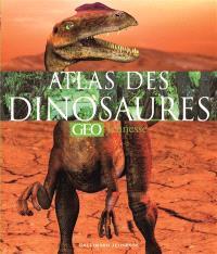 Atlas des dinosaures Géo jeunesse