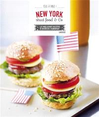 New York : street food & co : les meilleures recettes de Brooklyn à Manhattan !