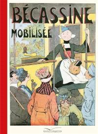 Bécassine. Volume 9, Bécassine mobilisée