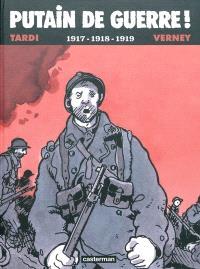 Putain de guerre !. Volume 2, 1917-1918-1919