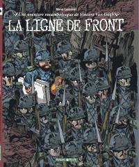 La ligne de front : une aventure rocambolesque de Vincent Van Gogh