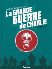 La Grande Guerre de Charlie. Volume 1