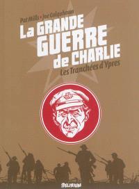 La Grande Guerre de Charlie, Volume 5, Les tranchées d'Ypres
