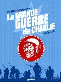 La Grande Guerre de Charlie. Volume 4