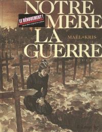 Notre mère la guerre. Volume 04, Requiem
