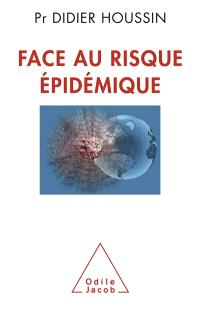 Face au risque épidémique