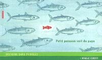 Petit poisson voit du pays