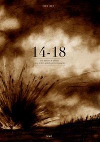 14-18 : une minute de silence à nos arrière-grands-pères courageux