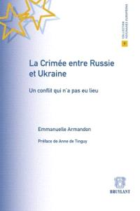 La Crimée entre Russie et Ukraine : un conflit qui n'a pas eu lieu
