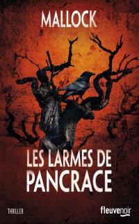Les larmes de Pancrace : thriller littéraire
