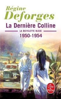 La bicyclette bleue. Volume 6, La dernière colline : 1950-1954