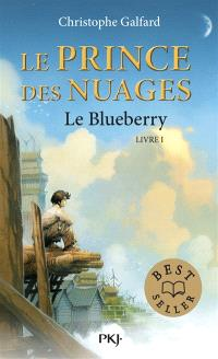Le prince des nuages. Volume 1, Le Blueberry