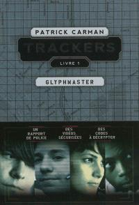 Trackers. Volume 1, Glyphmaster