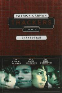 Trackers. Volume 2, Shantorian