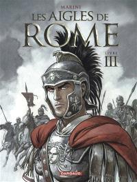 Les aigles de Rome. Volume 3