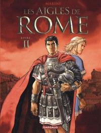 Les aigles de Rome. Volume 2
