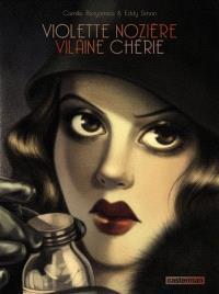 Violette Nozière, vilaine chérie