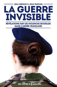 La guerre invisible : révélations sur les violences sexuelles dans l'armée française