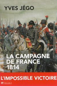 La campagne de France, 1814