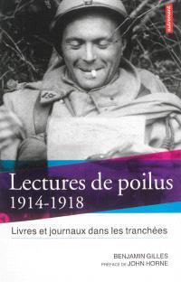 Lectures de poilus : livres et journaux dans les tranchées : 1914-1918