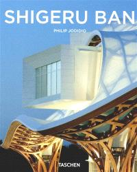 Shigeru Ban : 1957 : l'architecture de la surprise