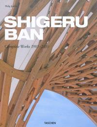 Shigeru Ban : complete works 1985-2010