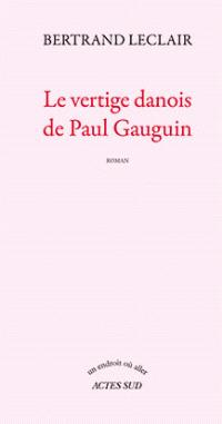 Le vertige danois de Paul Gauguin