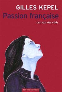 Passion française : les voix des cités