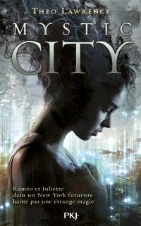 Mystic City. Volume 1