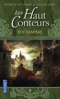 Les Haut-Conteurs. Volume 2, Roi vampire