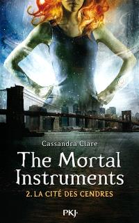 The mortal instruments. Volume 2, La cité des cendres