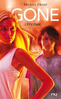 Gone. Volume 4, L'épidémie