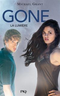 Gone. Volume 6, La lumière