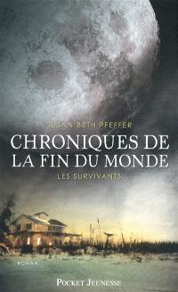 Chroniques de la fin du monde. Volume 3, Les survivants