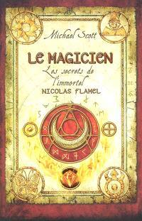 Les secrets de l'immortel Nicolas Flamel. Volume 2, Le magicien