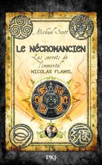 Les secrets de l'immortel Nicolas Flamel. Volume 4, Le nécromancien