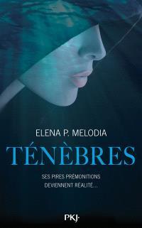 Ténèbres. Volume 1