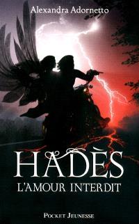 L'amour interdit. Volume 2, Hadès