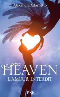 L'amour interdit. Volume 3, Heaven
