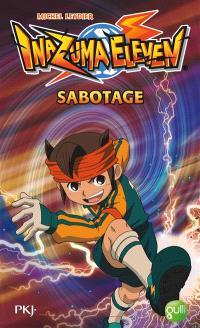 Inazuma eleven. Volume 5, Sabotage