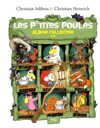 Les p'tites poules : album collector. Volume 2