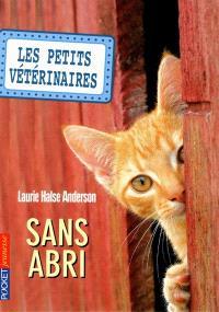 Les petits vétérinaires. Volume 2, Sans abri